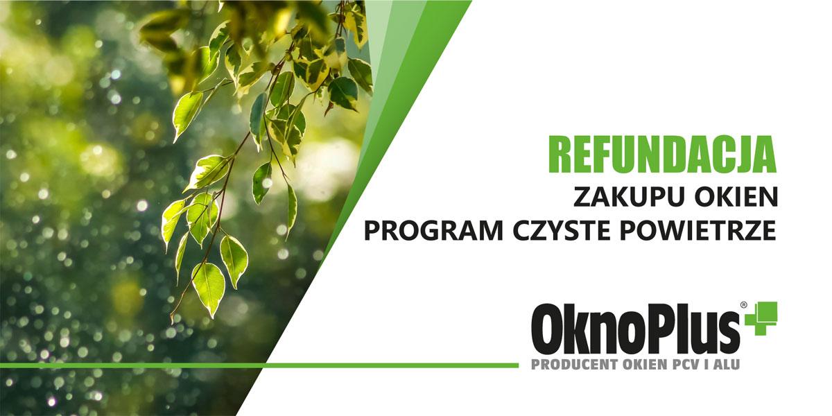 Program Czyste Powietrze 2021 - OknoPlus